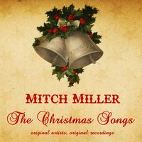 The Christmas Songs — Mitch Miller