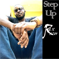 Step Up — Rex Razor
