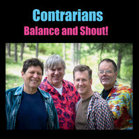 Balance and Shout — Contrarians