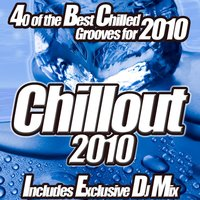 Chillout 2010 - From Café Lounge to Del Mar Ibiza The Classic Sunset Chill Out Session. — сборник
