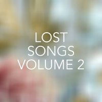Lost Songs, Vol. 2 — сборник