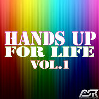 Hands Up for Life, Vol. 1 — сборник