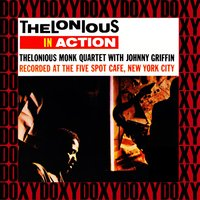 The Complete Thelonious in Action Recordings — Johnny Griffin, Thelonious Monk Quartet