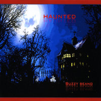 Haunted — Buzzy Beano