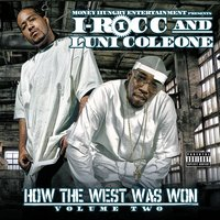 How The West Was Won, Vol. 2 Compilation — Luni Coleone, I-Rocc