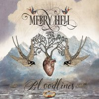 Bloodlines — Merry Hell