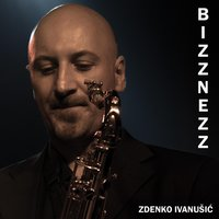 Bizznezz — Zdenko Ivanusic