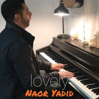 Lovely — Naor Yadid