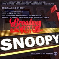 Snoopy — Original London Cast, Larry Grossman, Stuart Pedlar