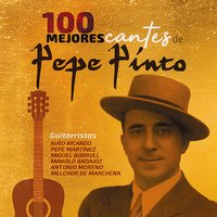 100 Mejores Cantes — Pepe Pinto