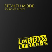 Sound of Silence — Stealth Mode