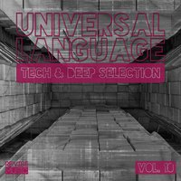 Universal Language - Tech & Deep Selection, Vol. 10 — сборник