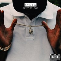 On the Low — Kydea