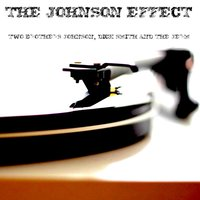 Two Brothers Johnson, Dick Smith and the Jerm — The Johnson Effect