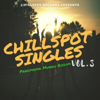 ChillSpot Singles, Vol. 3 — ChillSpot Records