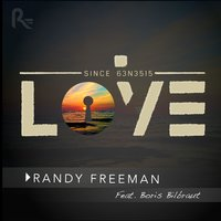 Love — Randy Freeman, Boris Bilbraut