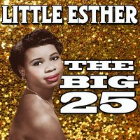 The Big 25 — Little Esther