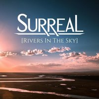 Rivers in the Sky — Surreal