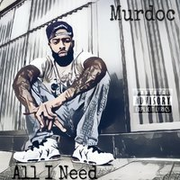 All I Need — Murdoc