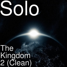 The Kingdom 2 (Clean) — Solo