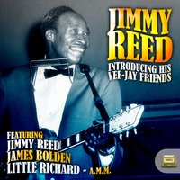 Jimmy Reed Introducing His Vee-Jay Friends — сборник