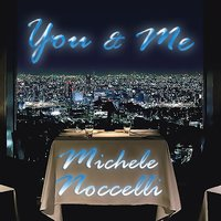 You & Me — Michele Noccelli