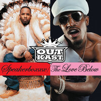 Speakerboxxx/The Love Below — Outkast
