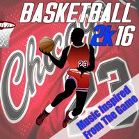Basketball 2K16: Music Inspired from the Game — сборник