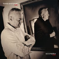 Looking Forward To The Past — Tommy Emmanuel