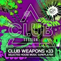 Club Session Pres. Club Weapons No. 33 — сборник