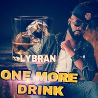 One More Drink — Lybran