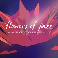 Flowers of Jazz — сборник