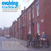Evolving Tradition, Vol. 2: A Fresh New Generation of Britfolk Performers — сборник