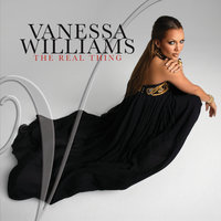 The Real Thing — Vanessa Williams