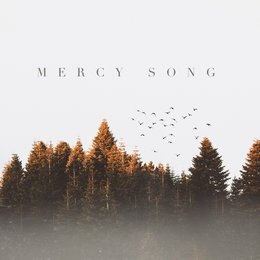 Mercy Song — Celebration Worship