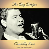 Chantilly Lace — The Big Bopper