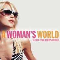 A Woman's World - Songs From The Finest Female Vocalists — сборник