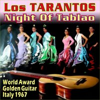 Night of Tablao — Los Tarantos