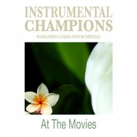 At the Movies — Instrumental Champions
