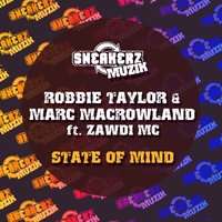 State of Mind — Robbie Taylor, Marc MacRowland
