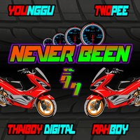 Never Been — Thaiboy Digital, Younggu, Twopee Southside, Rahboy
