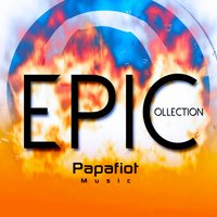 Epic Collection — PapafiotMusic