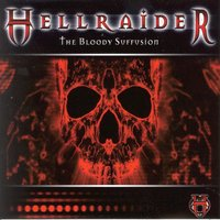 Hellraider - The Bloody Suffusion — сборник