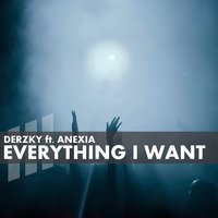 Everything I Want — Derzky