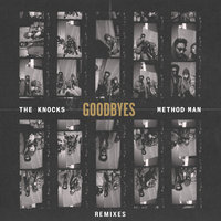 Goodbyes — The Knocks, Method Man