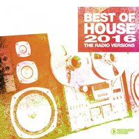 Best of House 2016 - The Radio Versions — сборник