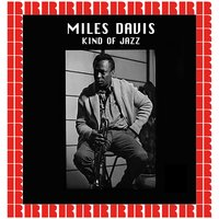 Kind Of Jazz — Miles Davis