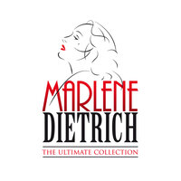 The Ultimate Collection — Marlene Dietrich