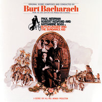 Butch Cassidy And The Sundance Kid — Burt Bacharach