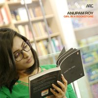 Girl in a Bookstore — Anupam Roy